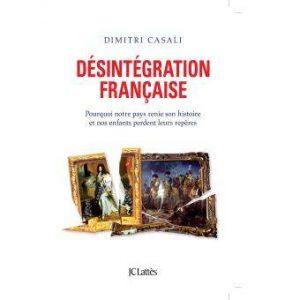 Livre de Casali la désintégration française