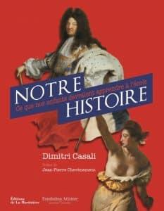 Livre Notre Histoire ce que nos enfants devraient apprendre à l'école