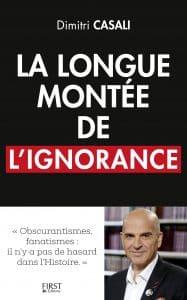 La longue montée de l'ignorance Casali